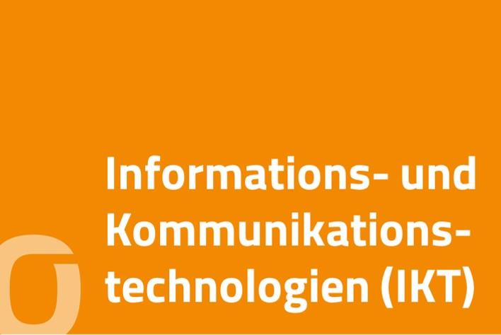 Informations- und Kommunikationstechnologien (IKT)