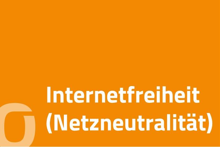 Internetfreiheit (Netzneutralität)