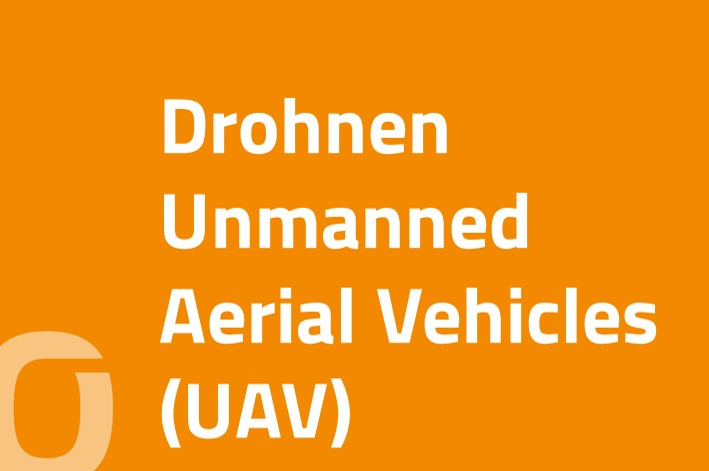 Drohnen | Unmanned Aerial Vehicles (UAV)